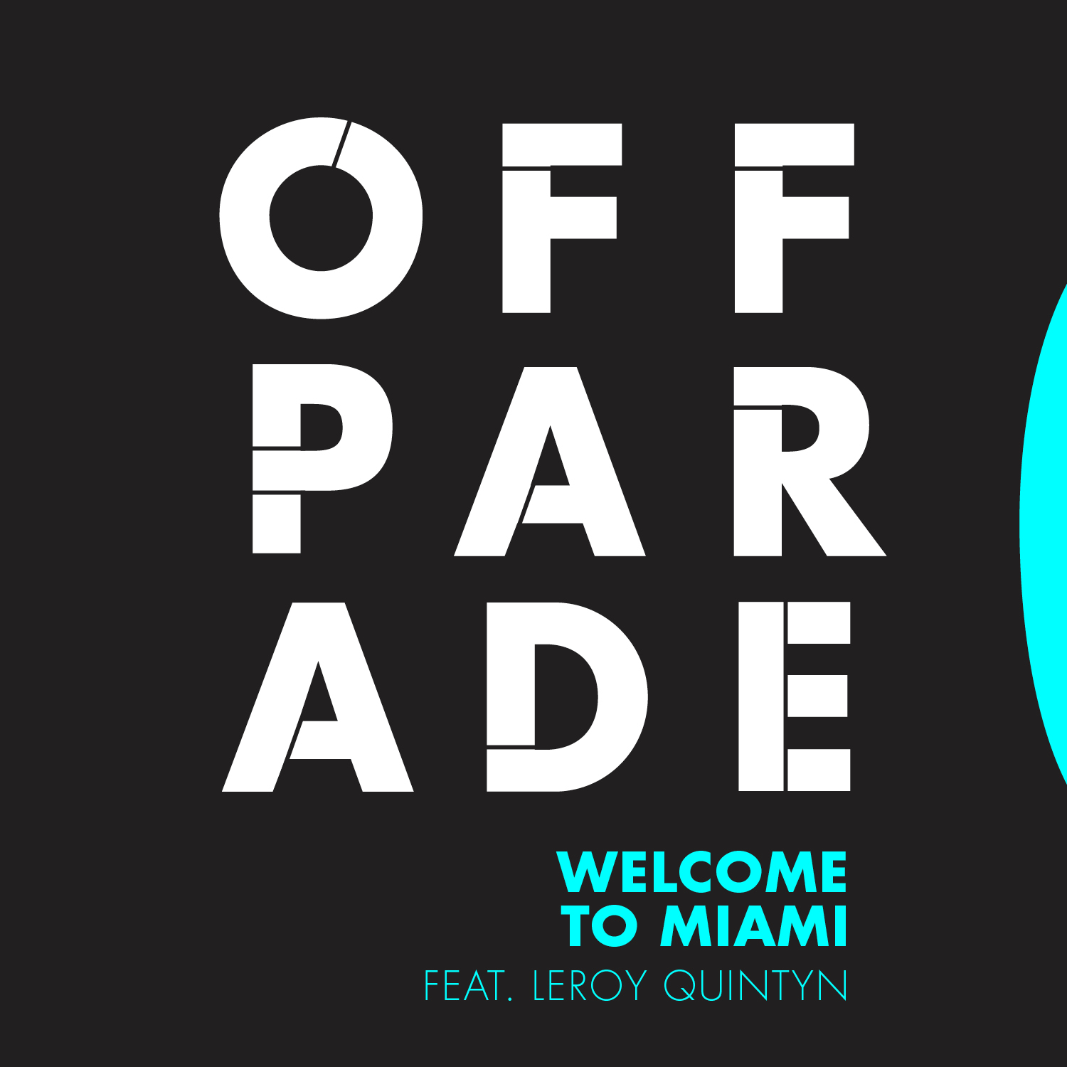 Off Parade Welcome to miami