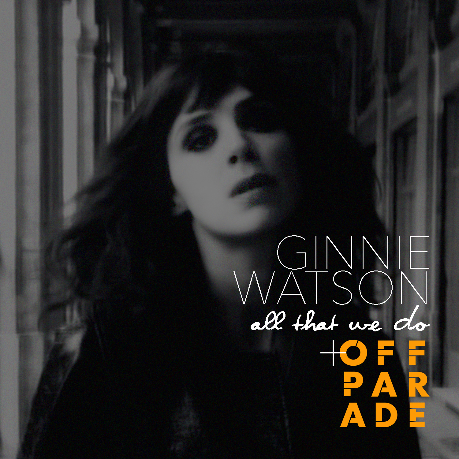 Ginnie Watson - All That We Do